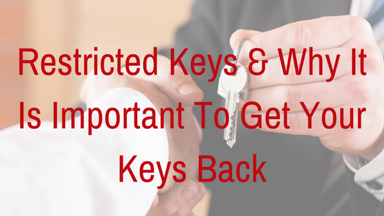Restricted-Keys-&-Why-Important-To-Get-Your-Keys-Back.png