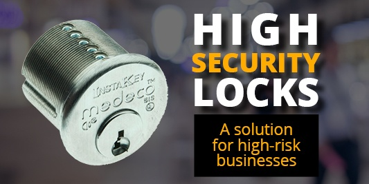 High Security Locks: A Solution for High-Risk Businesses